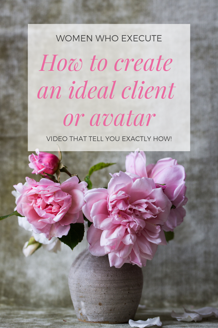 How to create an ideal client or avatar_