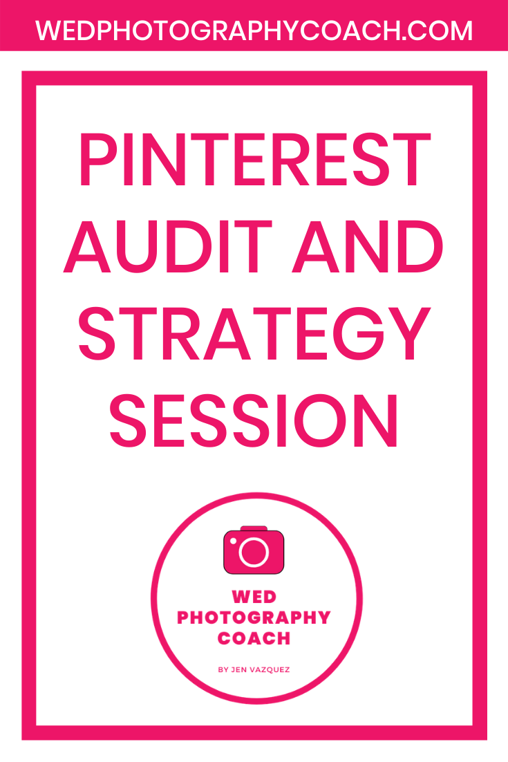 Pinterest Audit and Strategy Session 4