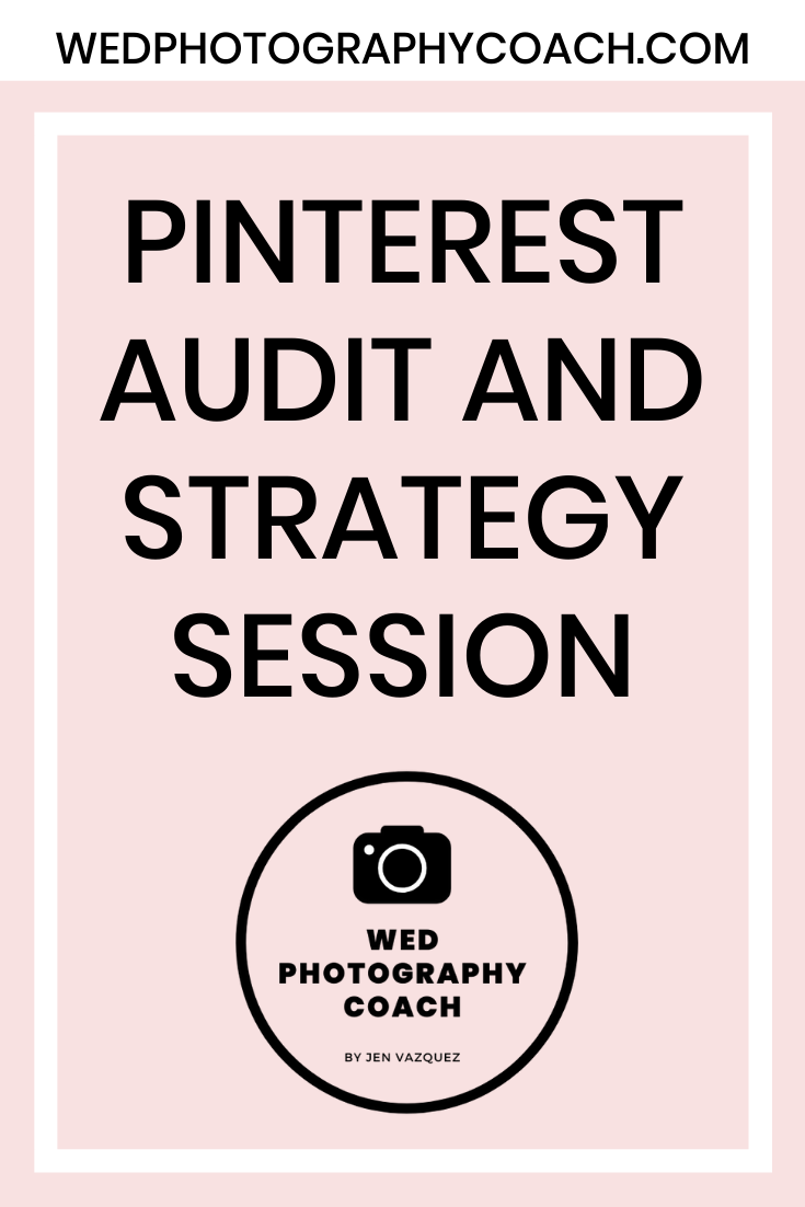 Pinterest Audit and Strategy Session 5