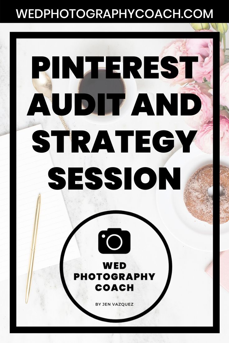 Pinterest Audit and Strategy Session 6