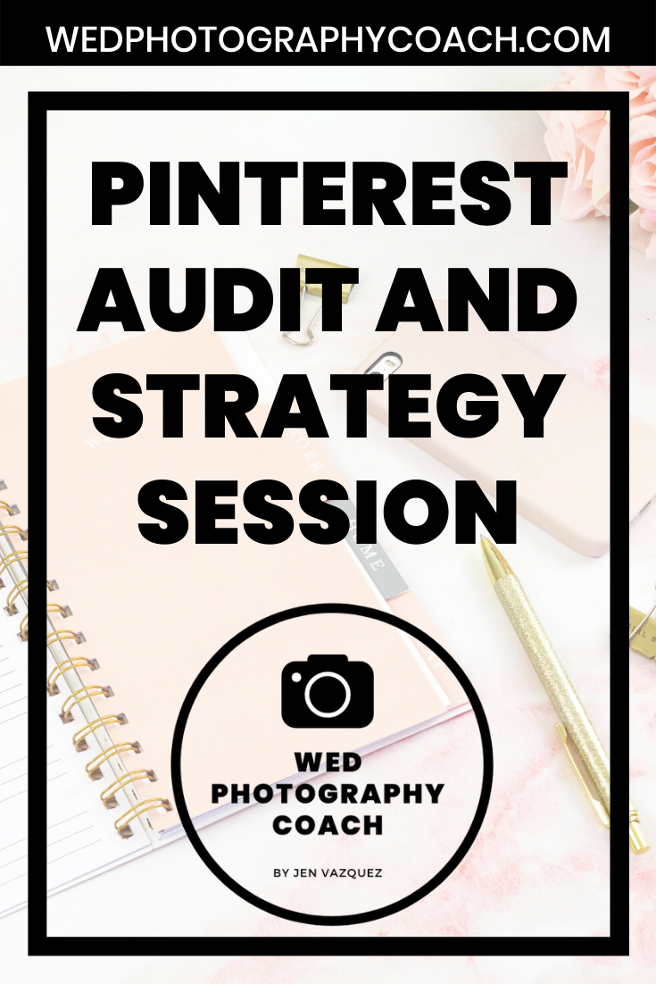 Pinterest Audit and Strategy Session 7