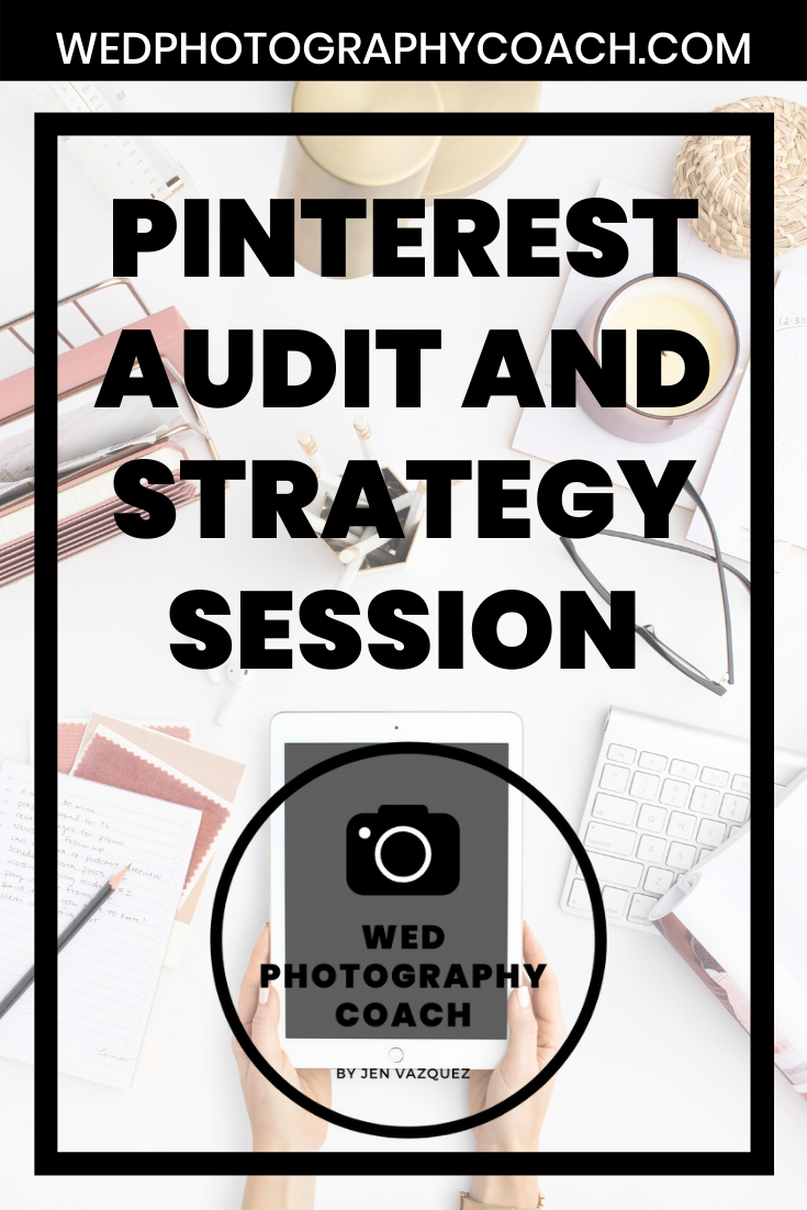 Pinterest Audit and Strategy Session 8