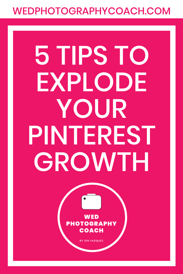 5 Tips to explode your Pinterest Growth 1