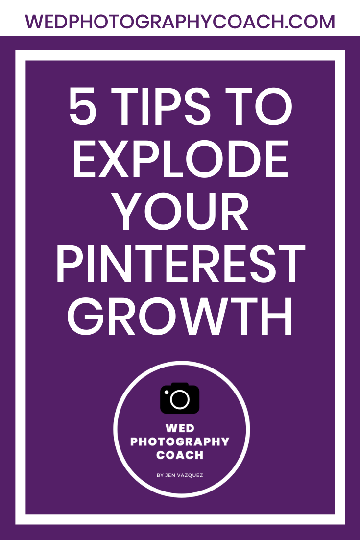 5 Tips to explode your Pinterest Growth 2