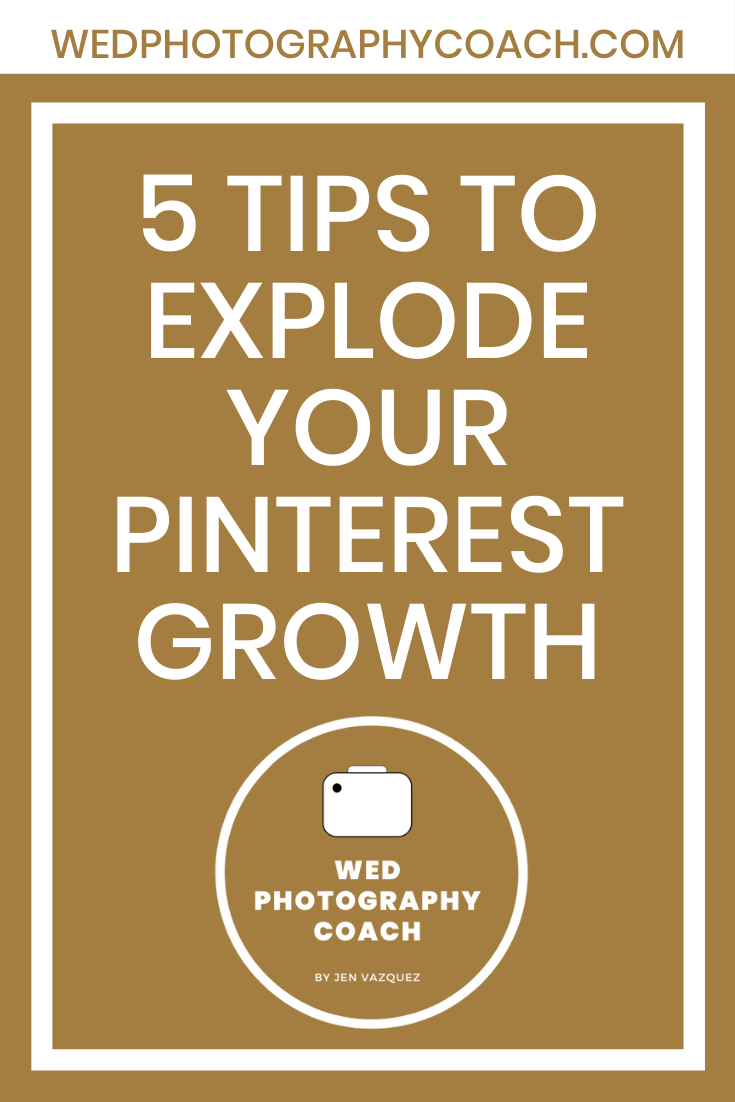 5 Tips to explode your Pinterest Growth 3
