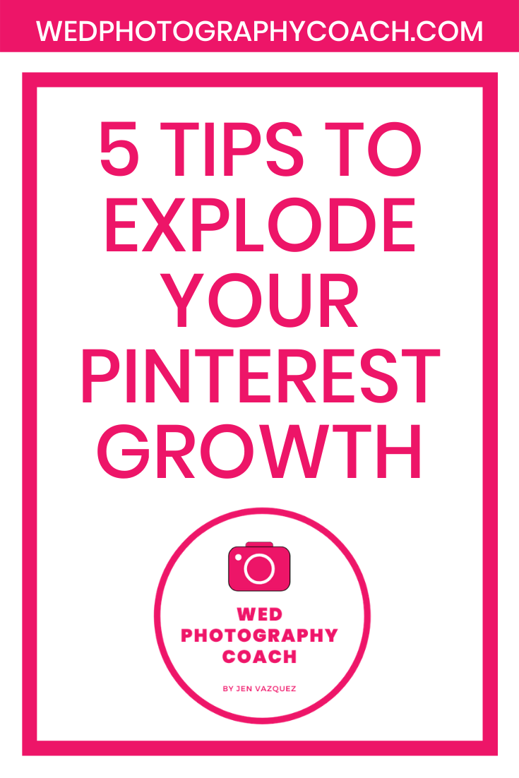 5 Tips to explode your Pinterest Growth 4