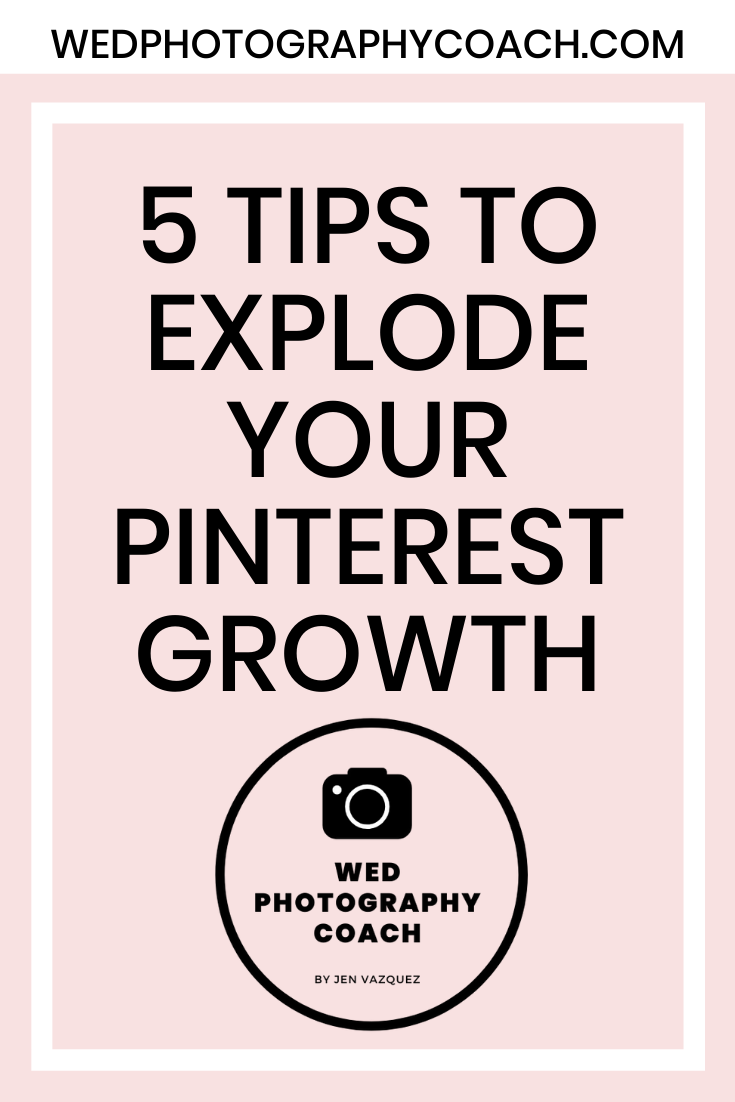 5 Tips to explode your Pinterest Growth 5