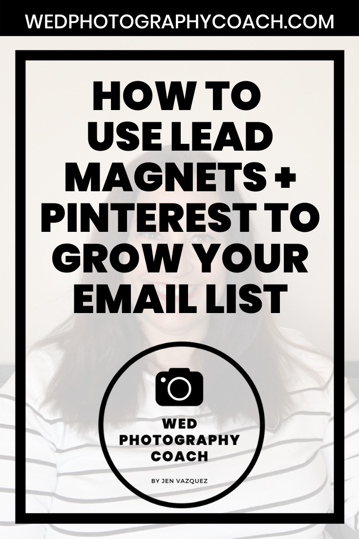 How to use Lead Magnets + Pinterest to grow your email list 6