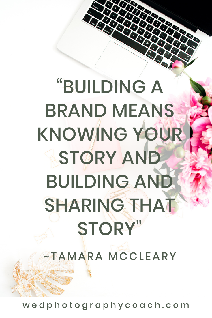 Building a brand means knowing your story and building and sharing that story