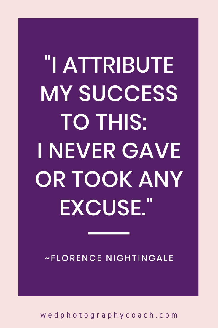 _I attribute my success to this_ I never gave or took any excuse._