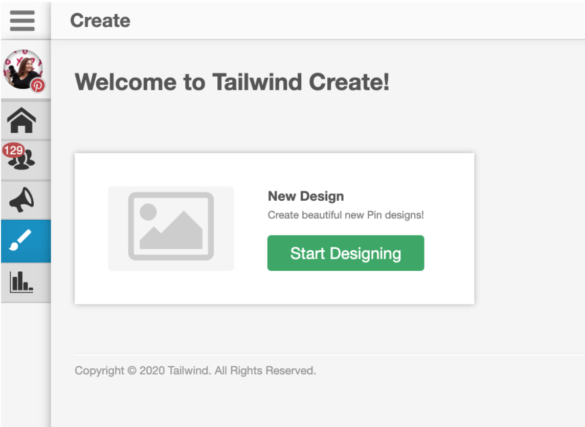 When you start - you click on the paintbrush on the left tool bar in the Pintrest area of Tailwind.